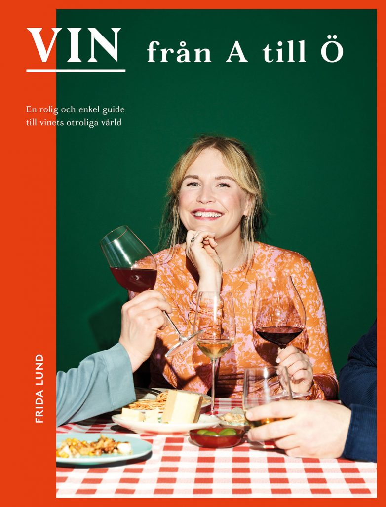 """Bokomslag till """"Vin från A till Ö"""" av Frida Lund"""