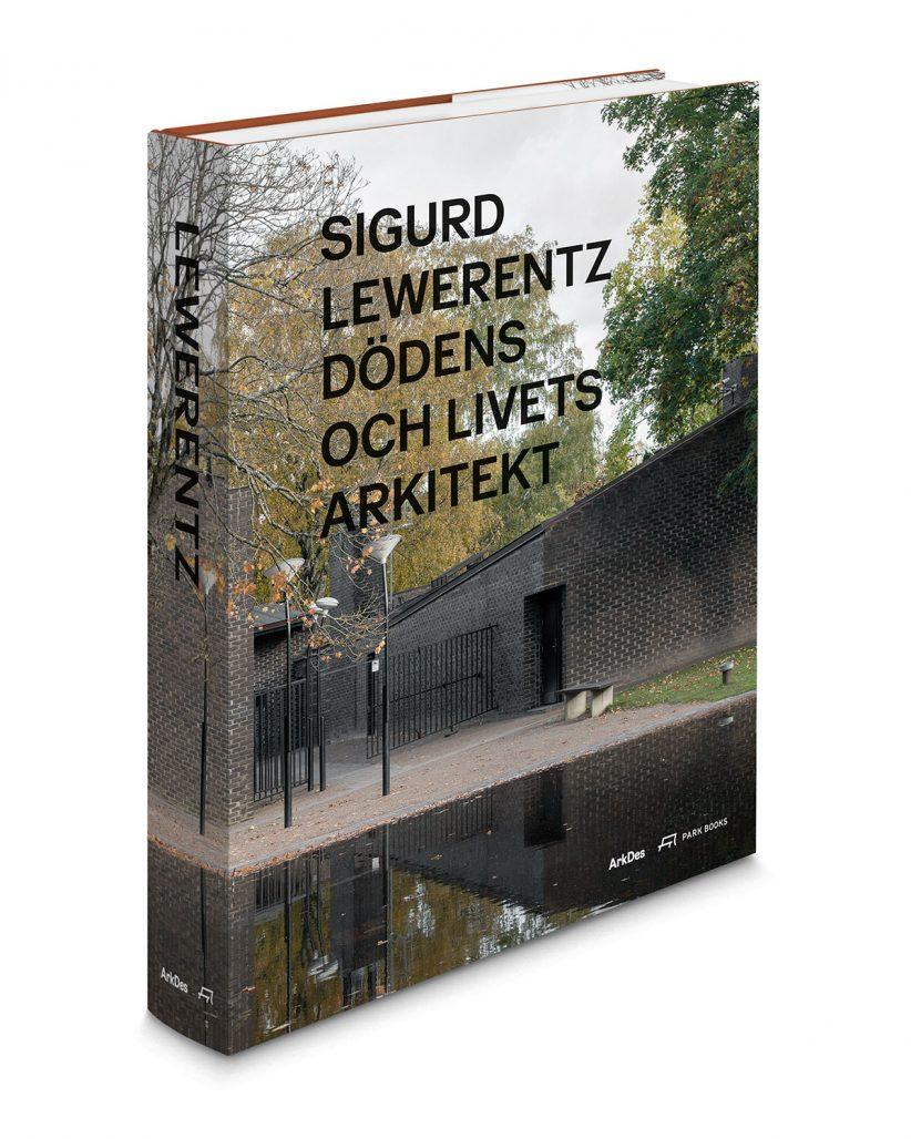 Boken Sigurd Lewerentz – dödens och livets arkitekt