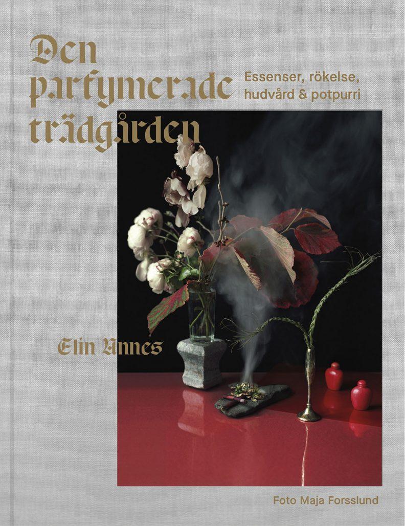 """Elin Unnes har skrivit boken """"Den parfymerade trädgården"""""""