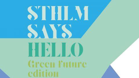 Sthlm says hello Green future edition